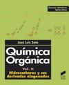 Química Orgánica. Volumen II: Hidrocarburos y sus derivados halogenados