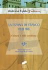 La España de Franco (1939-1975). Cultura y vida cotidiana