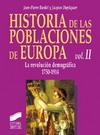 Historia de las poblaciones de Europa. Volumen II: La revolución demográfica 1750-1914