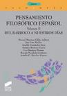 Pensamiento filosófico español. Del barroco a nuestros días. Volumen II.