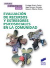 Evaluación de recursos y estresores psicosociales en la comunidad