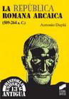 La República Romana Arcaica