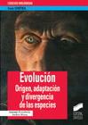 Evolución. Origen, adaptación y divergencia de las especies