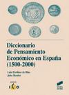 Diccionario de Pensamiento Económico en España (1500-2000)