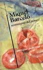 Miquel Barceló. Sentimiento del tiempo