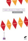 Ciudad y literatura en América Latina