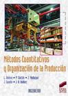 Métodos Cuantitativos y Organización de la Producción