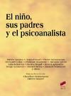 El niño, sus padres y el psicoanalista