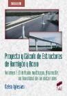 Proyecto y Cálculo de Estructuras de Hormigón y Acero. Volumen 1