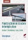 Proyecto y Cálculo de Estructuras de Hormigón y Acero. Volumen 3