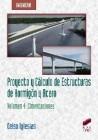 Proyecto y Cálculo de Estructuras de Hormigón y Acero. Volumen 4